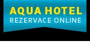 AQUA HOTEL - REZERVACE ONLINE